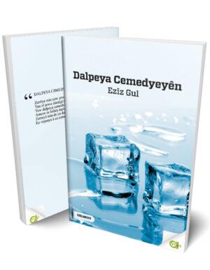 Ezîz Gul- DALPEYA CEMEDYEYÊN