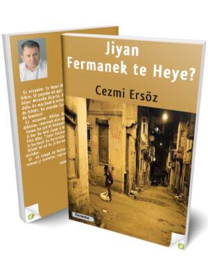 Cezmi Ersöz -JİYAN FERMANEK TE HEYE?