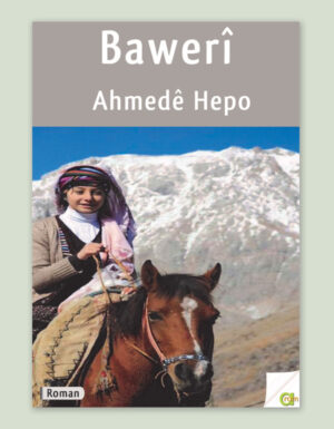 Ahmedê Hepo – BAWERÎ