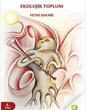 Fethi Suvari-Ekolojik Toplum
