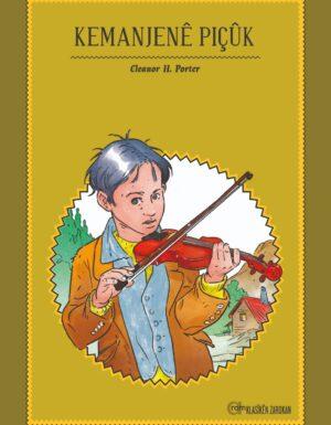 Eleanor H. Porter – Kemanjenê Piçûk