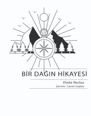 Elisee Reclus- Bir Dağın Hikayesi