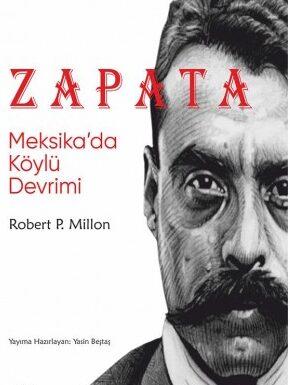 Robert P. Millon- Zapata – Meksika'da Köylü Devrimi