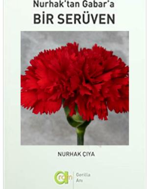 Nurhak Çiya – Nurhak'tan Gabar'a Bir Serüven