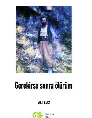Ali Laz – Gerekirse Sonra Ölürüm