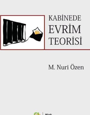 M. Nuri Özen –  Kabinede Evrim Teorisi