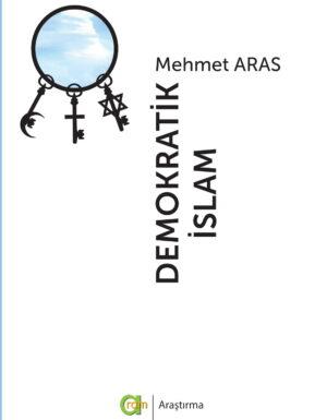 Mehmet Aras – Demokratik İslam