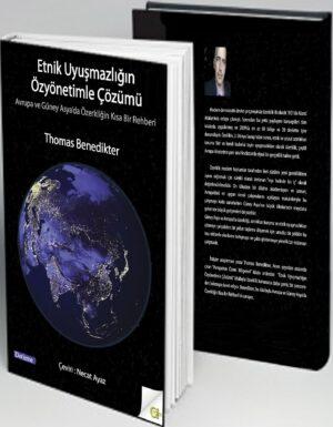 Thomas Benedikter – Etnik Uyuşmazlığın Özyönetimle Çözümü